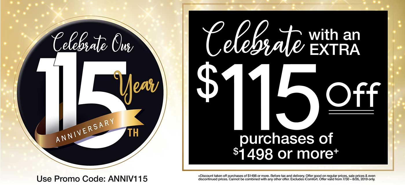 Celebrate with an extra $115 off purchases of $1498 or more
